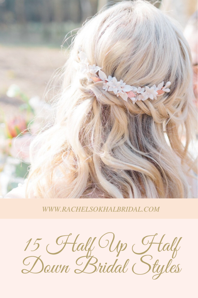 Half Up Half Down Bridal Styles